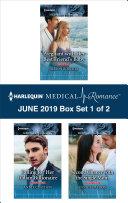 Harlequin Medical Romance June 2019 Box Set 1 Of 2