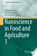 Nanoscience in Food and Agriculture 1