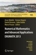 Numerical Mathematics and Advanced Applications - ENUMATH 2013