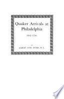 Quaker Arrivals at Philadelphia  1682 1750