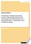 Gemeinsame Strategieentwicklung zwischen Pharmaunternehmen und Kostentr  gern als   bereinkunft einer gelungenen Praxis   Strukturation einer sozialen Beziehung
