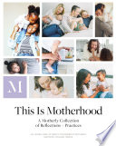 This Is Motherhood Book PDF