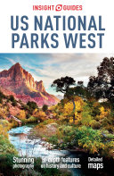 Insight Guides US National Parks West (Travel Guide eBook) Book