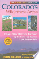 The Complete Guide to Colorado s Wilderness Areas
