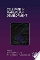 Cell Fate in Mammalian Development