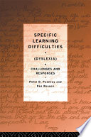 Specific Learning Difficulties Dyslexia
