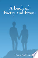 A Book of Poetry and Prose