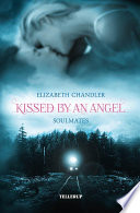 Kissed by an Angel  3  Soulmates