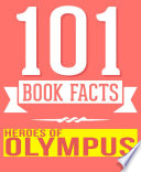 Heroes of Olympus   101 Amazingly True Facts You Didn t Know