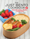 The Just Bento Cookbook 2
