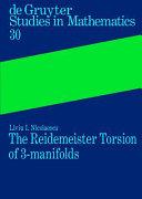 The Reidemeister Torsion of 3-manifolds