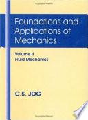 Foundations and Applications of Mechanics  Fluid mechanics