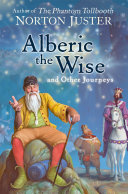 Alberic the Wise and Other Journeys
