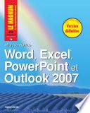Word  Excel  PowerPoint et Outlook 2007