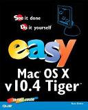 Easy Mac OS X  V10 4 Tiger