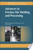 Advances in Friction Stir Welding and Processing