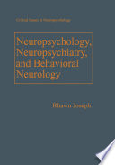 Neuropsychology Neuropsychiatry And Behavioral Neurology
