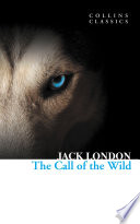 The Call of the Wild  Collins Classics