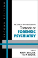 The American Psychiatric Publishing Textbook Of Forensic Psychiatry : that is both expanded and reconfigured...