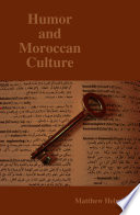Humor and Moroccan Culture   a Look Into the Hidden Aspects of Moroccan Culture that are Necessary for Understanding Local Humor