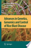 Advances in Genetics  Genomics and Control of Rice Blast Disease