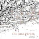 The Time Garden : time garden will sweep you away into a...