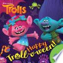 Happy Troll o ween   DreamWorks Trolls
