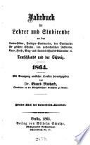 Jahrbuch für Lehrer und Studirende an den Universitäten ... etc. Deutschlands und der Schweiz
