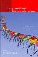 The Pivotal Role of Leisure Education
