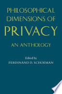 Philosophical Dimensions Of Privacy
