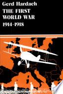 The First World War  1914 1918