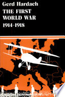 The First World War, 1914-1918