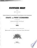 Statistischer bericht über den betrieb der ... staats-und privat-eisenbahnen ...