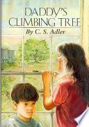Daddy's Climbing Tree