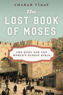 The Lost Book of Moses In The World And Uncover The