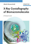 X-Ray Crystallography of Biomacromolecules