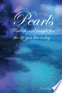 Pearls  Wisdom and Insight for the Life You Live Today