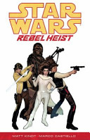 Star Wars   Rebel Heist
