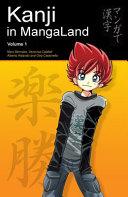 Kanji in MangaLand  Volume 1  Kanji in Mangaland
