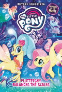 My Little Pony: Beyond Equestria: Fluttershy Balances the Scales