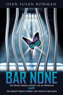 BAR NONE Poetry Aimed At Christians Who Feel Imprisoned