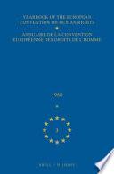 Yearbook of the European Convention on Human Rights/annuaire De La Convention Europeenne Des Droits De L'homme1960