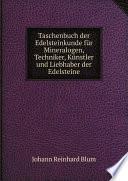 Taschenbuch der Edelsteinkunde f r Mineralogen  Techniker  K nstler und Liebhaber der Edelsteine