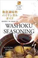 Bilingual Guide to Japan WASHOKU SEASONING