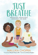 Just Breathe : and fun meditation and mindfulness how-to book filled...