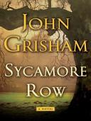 Sycamore Row  A Novel  Jake Brigance