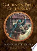 Gaudenzia  Pride of the Palio