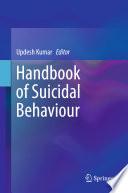 Handbook of Suicidal Behaviour