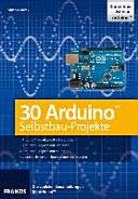 30 Arduino Selbstbau-Projekte plus Arduino-UNO-Platine im Bundle