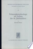 Frömmigkeitstheologie am Anfang des 16. Jahrhunderts